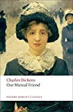 img - for Our Mutual Friend (Oxford World's Classics) book / textbook / text book