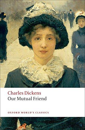 Our Mutual Friend (Oxford World's Classics)