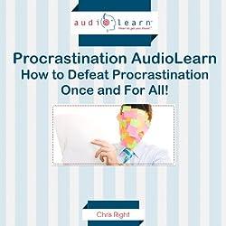 How to Defeat Procrastination!