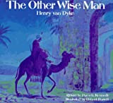 The Other Wise Man, Henry Van Dyke, 0824985648