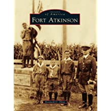 Fort Atkinson (Images of America)