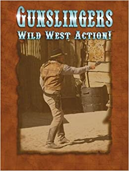 Book Gunslingers: Wild West Action!