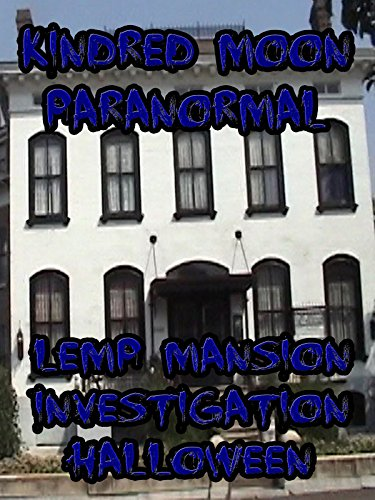 Kindred Moon Paranormal Lemp -