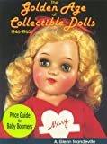 The Golden Age of Collectable Dolls, 1946-65