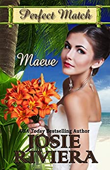 Maeve (Perfect Match Book 6) by [Riviera, Josie, Match, Perfect]