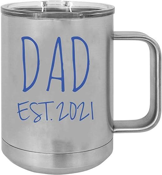 Best Travel Mug 2021 Amazon.com: Dad Est.2021 Established Silver Stainless Steel Vacuum