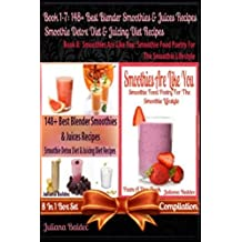 148+ Best Blender Smoothies Recipes & Blender Juicing Recipes For The Smoothie Detox Diet & Juicing Diet + Smoothies Are Like You: Smoothie Food ... Quotes For Smoothie Lifestyle Recipe Journal) by Juliana Baldec (2014-04-18)