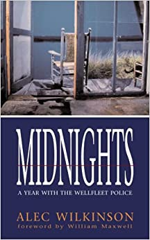 Midnights: A Year with the Wellfleet Police (Hungry Mind Find)
