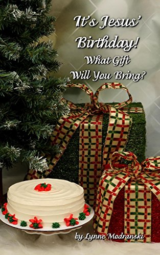 It's Jesus Birthday: What Gift Will You Bring