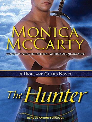 The Hunter: A Highland Guard Novel ebook