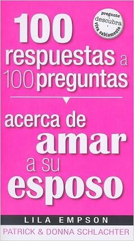 Descargando audiolibros a ipod desde itunes 100 Respuestas A 100 Preguntas: Acerca de Amar A su Esposo en español PDF 1599794241