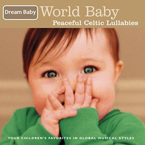 World Baby: Peaceful Celtic Lu...