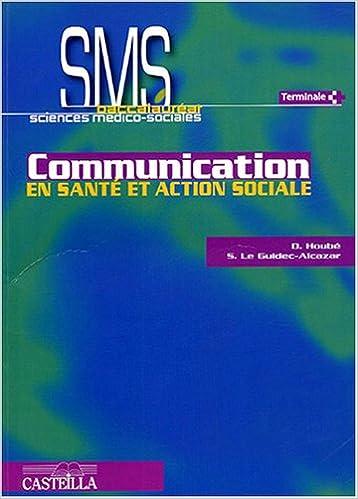 Livre gratuits Communication en santé et action sociale Bac SMS epub, pdf