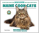 Discover Maine Coon Cats, Trudy Micco, 1464401179