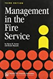 img - for Management in the Fire Service by Harry R. Carter (1999-06-01) book / textbook / text book