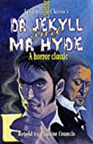 The Strange Case of Dr. Jekyll and Mr. Hyde, Robert Louis Stevenson, 0237522810