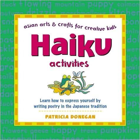 Haiku Activities (Asian Arts & Crafts for Creative Kids) (Asian Arts and Crafts for Creative Kids)