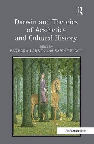 Darwin and Theories of Aesthetics and Cultural History