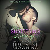 Un-Shattering Lucy | Terri Anne Browning