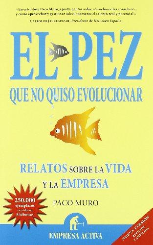 Descargar Libro El Pez Que No Quiso Evolucionar Francisco Muro Villalon