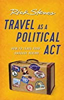 Travel as a Political Act, 3rd Edition Front Cover