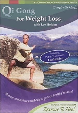 Qi Gong For Weight Loss (Qi Gong/Yoga For Beginners Series ...