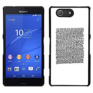 A-type Arte & diseño plástico duro Fundas Cover Cubre Hard Case Cover para Sony Xperia Z3 Compact / Z3 Mini (Not Z3) (Text Reading Quote White Minimalist)