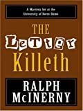The Letter Killeth, Ralph McInerny, 0786293934