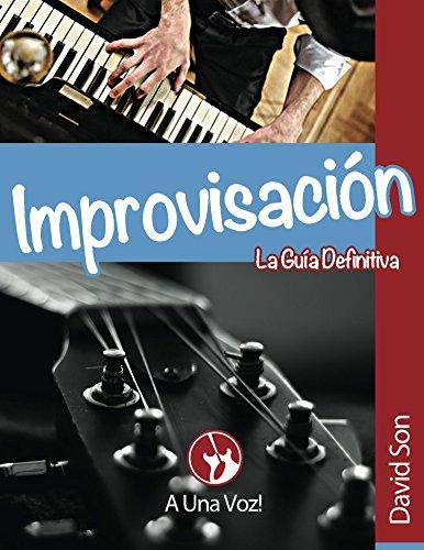 Descargar Libro Improvisación: La Guía Definitiva David Son