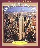 Skyscrapers, Elaine Landau, 0516273248