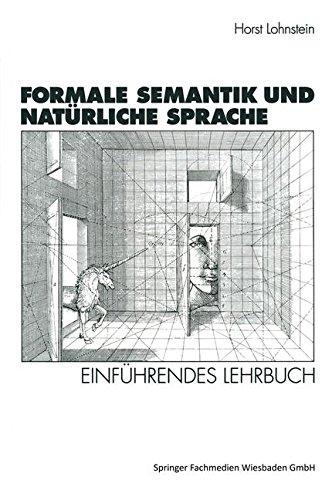 Formale Semantik und Natürliche Sprache: Einführendes Lehrbuch