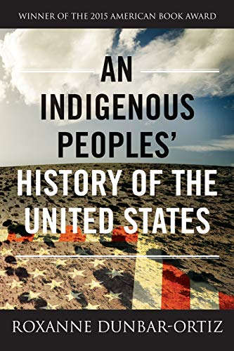 An Indigenous Peoples' History of the United States (ReVisioning American History) (Best Vines In History)