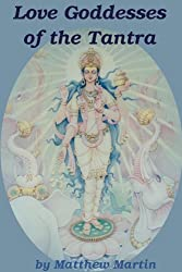 Love Goddesses of the Tantra (English Edition)
