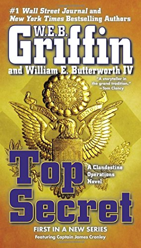 Top Secret by W. E. B. Griffin and William E. Butterworth IV