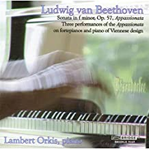 Appassionata - Three Performances of Beethoven''s Masterpiece