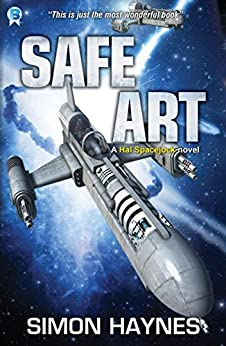 Safe Art: (Book 6 in the Hal Spacejock series) (English Edition) por [Haynes, Simon]