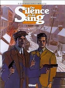 De silence et de sang, tome 2 : Mulberry Street par Corteggiani