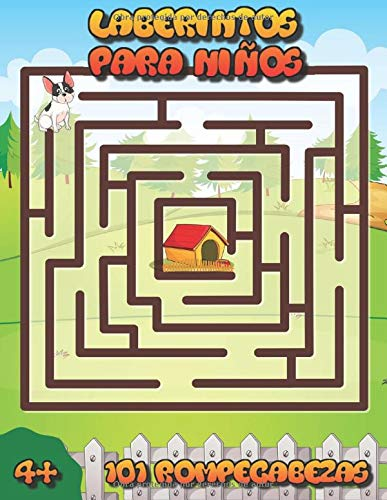 Laberintos Para Niños 101 Rompecabezas 4 Libro De Trabajo Para Juegos Y Resolución De Problemas Spanish Edition Jodanesky E M 9798647970145 Books
