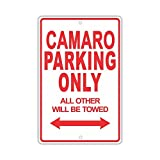 warning camaro - Chevrolet Camaro Parking Only All Others Will Be Towed Ridiculous Funny Novelty Garage Aluminum 8x12 inch Sign Plate