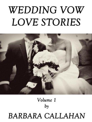 Wedding Vow Love Stories - Volume 1