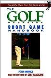 The Golf Magazine Short Game Handbook, Peter Morrice, 1558219382