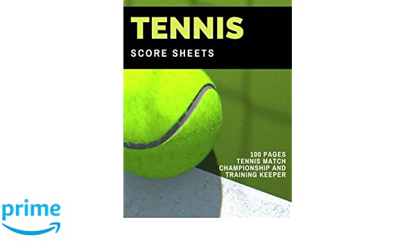 Tennis Score Sheets  Pages Tennis Match Championship And