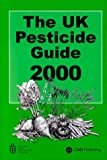 The UK Pesticide Guide 2000, , 0851994687