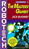 img - for The Masters' Gambit: Robotech (Lost Generation, No. 20) book / textbook / text book