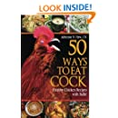 50 Ways to Eat Cock: Healthy Chicken Recipes with Balls! (Health AlternaTips)