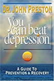 You Can Beat Depression, John Preston, 1886230609