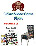 Classic Video Game Flyers: A Picture Book   Volume 2