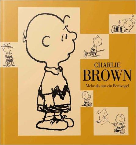 Charlie Brown: Mehr als nur ein Pechvogel