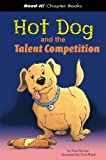 Hot Dog and the Talent Competition, Paul Stewart, 1404831290