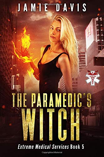 The Paramedic's Witch (Extreme Medical Services) (Volume 5) pdf